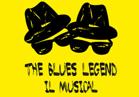 THE BLUES LEGEND - Il Musical